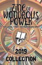 Zine of Wondrous Power - 2019 Collection [BUNDLE]