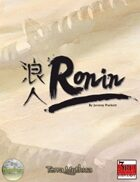 Ronin: Oriental Adventures in Tokugawa Japan