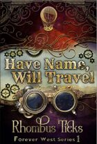 Have Name, Will Travel