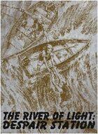 The River of Light RPG Module - Despair Station