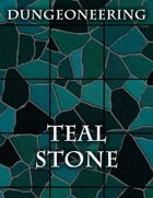 *Dungeoneering Presents* Teal Stone Map Pieces