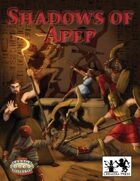 Shadows of Apep