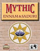 Mythic: Ennam & Saduri