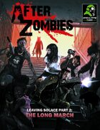 After Zombies: Leaving Solace, Part 2