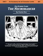 Old School Class: The Necromancer