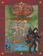 City of Solstice: Evil Streets Home Invasion
