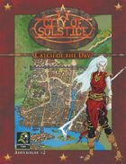 City of Solstice: Evil Streets Catch of the Day
