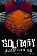 Solitary Volume 1: Ride The Lightning