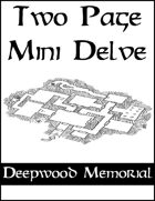 Two Page Mini Delve - Deepwood Memorial