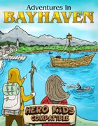 Adventures in Bayhaven - Trouble in the Forest