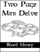 Two Page Mini Delve - Blood Honey
