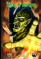 The Trolls of Mistwood