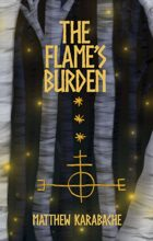 The Flame's Burden