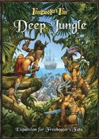Freebooter's Fate Deep Jungle English Version