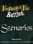 Freebooter's Fate Battles! - Szenarios deutsche Version
