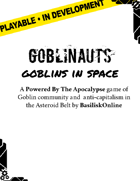 Goblinauts: Goblins in Space