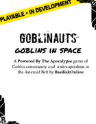 Goblinauts: Goblins in Space