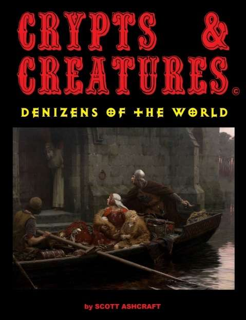 Crypts & Creatures Denizens of the World
