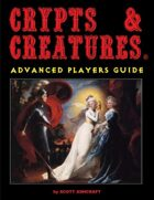 Crypts & Creatures Advanced Players Guide