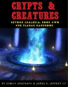 Crypts & Creatures - Beyond Shaleria: The Planar Handbook - CC1013