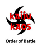 Kaiju Kaos: Order of Battle