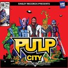 This is Pulp City