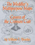 The Meddler's Multipurpose Maps: Cavern of The Crimson Cult
