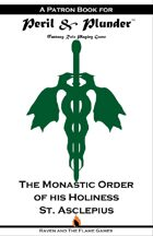 Peril and Plunder Patron Book: The Order of St. Asclepius