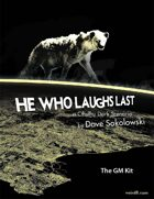 He Who Laughs Last - GM Kit