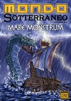 Mondo Sotterraneo n. 1 Mare Monstrum novembre 2013
