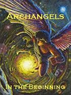 Archangels: In the Beginning