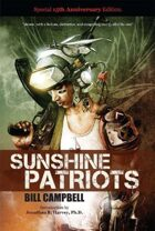Sunshine Patriots: Special 15th Anniversary Edition