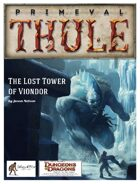 The Lost Tower of Viondor - 4e