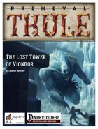 The Lost Tower of Viondor - for Pathfinder Roleplaying Game