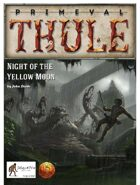 Night of the Yellow Moon - for the 13th Age Roleplaying Game