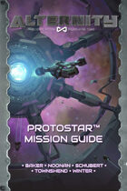 Alternity Protostar Mission Guide