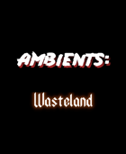 Wasteland ambient loop