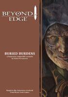 Beyond The Edge: Buried Burdens