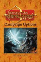 Against the Dark Yogi: Campaign Options