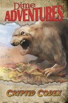 Dime Adventures: Cryptid Codex