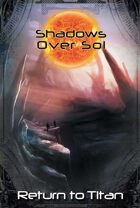 Shadows Over Sol: Return to Titan