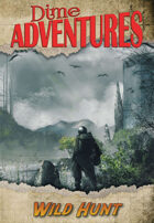 Dime Adventures: Wild Hunt