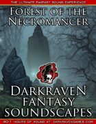 F/FN07 - Storm In The Necromancer's Forest - Forest of the Necromancer - Darkraven RPG Soundscape