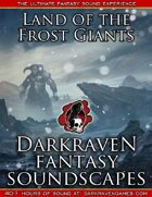F/FG06 - Snow Storm - Land of the Frost Giants - Darkraven RPG Soundscape
