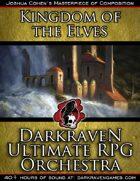 M/KE01 - A Vow Unbroken - Kingdom of the Elves - Darkraven Ultimate RPG Orchestra