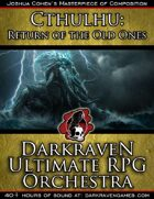 M/RO04 - A Melancholy Hope - Cthulhu:Return of the Old Ones - Darkraven Ultimate RPG Orchestra