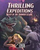 Thrilling Expeditions: Valley of the Thunder Lizard