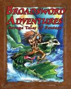 Broadsword Adventures: Savage Tales of Fantasy