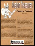 Avalon Treasure, Vol 2, Issue #3, Casing a Caravan