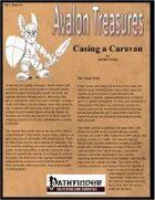 Avalon Treasure, Vol 2, Issue #3, Casing a Caravan